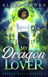 My Dragon Lover (Broken Souls 5) PDF Download