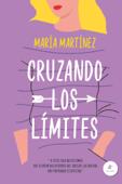 Download and Read Online Cruzando los límites