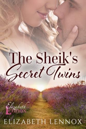 Elizabeth Lennox - The Sheik's Secret Twins