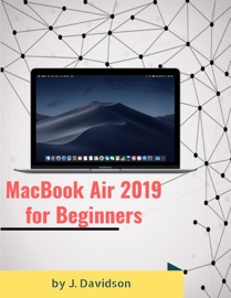 MACBOOK AIR 2019 FOR BEGINNERS