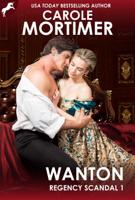 Download and Read Online Wanton (Regency Scandal 1)