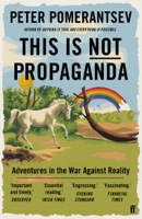 Peter Pomerantsev - This Is Not Propaganda artwork
