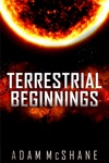 Terrestrial Beginnings