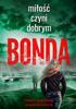 Katarzyna Bonda - Miłość czyni dobrym artwork