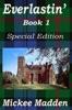 Everlastin' Book 1