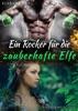 Ein Rocker für die zauberhafte Elfe