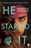 Samantha Downing - He Started It artwork