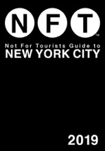 Not For Tourists Guide To New York City 2019