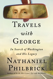 Travels with George - Nathaniel Philbrick by  Nathaniel Philbrick PDF Download