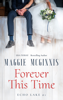 Maggie McGinnis - FOREVER THIS TIME  artwork