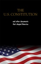 The Constitution of the United States, the Declaration of Independence and The Bill of Rights: The U.S. Constitution, all the Amendments and other Essential ... Documents of the American History Full text
