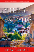 A Villa in Sicily: Vino and Death (A Cats and Dogs Cozy Mystery—Book 3) Book Cover