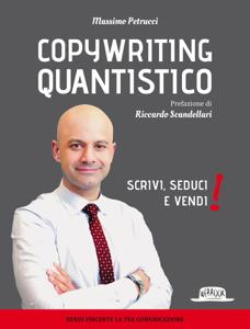 Copywriting Quantistico: Scrivi, Seduci e Vendi! Copertina del libro