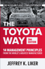 Jeffrey K. Liker - The Toyota Way, Second Edition: 14 Management Principles from the World's Greatest Manufacturer artwork