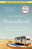 Nomadland: Surviving America in the Twenty-First Century Book Cover
