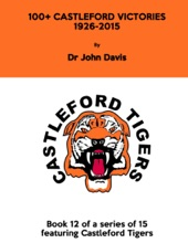 100+ Castleford Victories 1926–2015