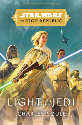 Charles Soule - Star Wars: Light of the Jedi (The High Republic) book