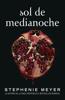 Stephenie Meyer - Sol de Medianoche (Saga Crepúsculo 5) portada