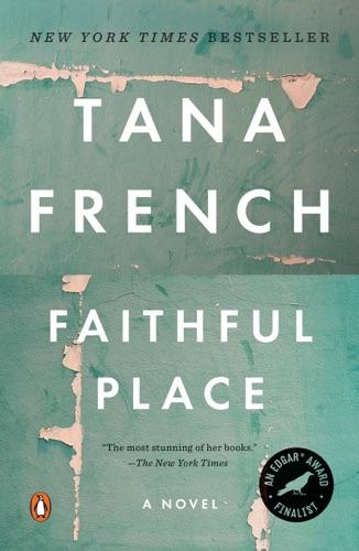 Tana French - Faithful Place
