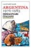 Argentina 1976-1983. Immaginari italiani