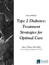 Type 2 Diabetes: Treatment Strategies For Optimal Care