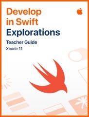 Develop in Swift Explorations Teacher Guide