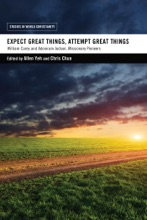 Expect Great Things, Attempt Great Things