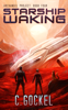 C. Gockel - Starship Waking  artwork