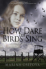 Marina Osipova - How Dare The Birds Sing artwork