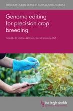 Genome Editing For Precision Crop Breeding