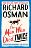 Richard Osman - The Man Who Died Twice artwork
