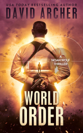 World Order - A Noah Wolf Thriller book