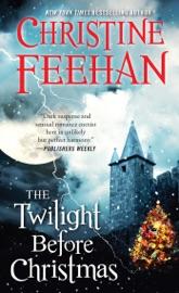 The Twilight Before Christmas - Christine Feehan by  Christine Feehan PDF Download