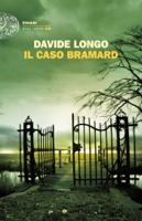 Download and Read Online Il caso Bramard