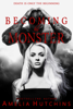 Amelia Hutchins - Becoming his Monster artwork