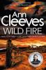 Ann Cleeves - Wild Fire kunstwerk