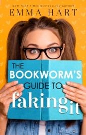 The Bookworm's Guide to Faking It (The Bookworm's Guide, #2) PDF Download