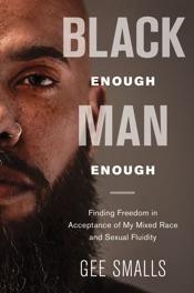 Black Enough Man Enough