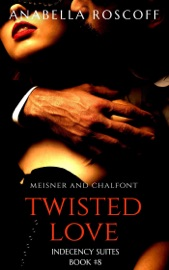 Download and Read Online Twisted Love