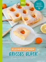 Corinna Wild - MixGenuss: Kleine Kuchen - großes Glück! artwork
