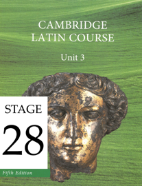 Cambridge Latin Course (5th Ed) Unit 3 Stage 28