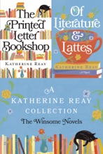 A Katherine Reay Collection: The Winsome Novels