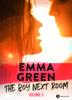 The Boy Next Room, vol. 3 - Emma M. Green