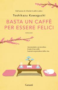 Basta un caffè per essere felici Copertina del libro