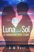 Luna and Sol