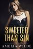 Amelia Wilde - Sweeter Than Sin artwork
