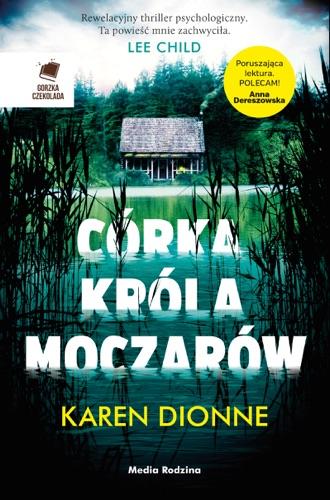 Karen Dionne - Córka króla moczarów