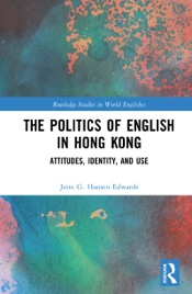 Download and Read Online The Politics of English in Hong Kong