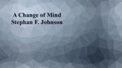 A Change of Mind