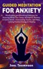 Guided Meditation for Anxiety Mindfulness and Breathing Exercises for Relaxing While Your Sleep, Relaxation, Anxiety & Stress Relief, Overcoming Trauma, Self-Help, Gaining Positive Energy & Healing